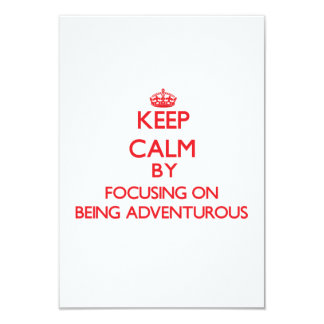 Keep Calm by focusing on Being Adventurous Custom Announcement
