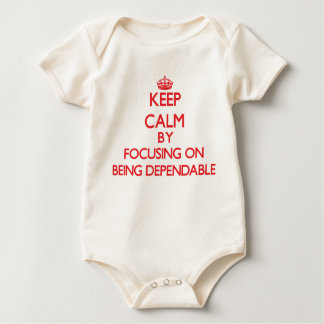 Keep Calm by focusing on Being Dependable Baby Bodysuit