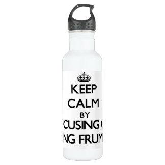 Keep Calm by focusing on Being Frumpy 24oz Water Bottle