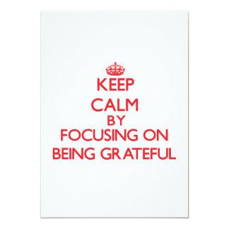 Keep Calm by focusing on Being Grateful Custom Invites