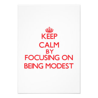 Keep Calm by focusing on Being Modest Announcements