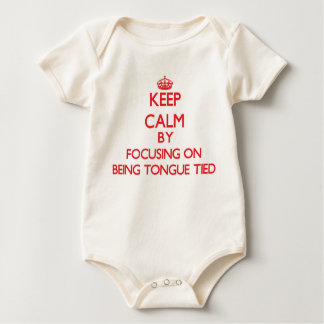 Keep Calm by focusing on Being Tongue-Tied Bodysuits