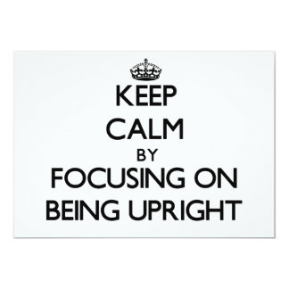 Keep Calm by focusing on Being Upright Personalized Invite