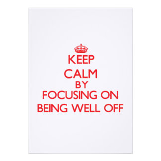 Keep Calm by focusing on Being Well-Off Announcements