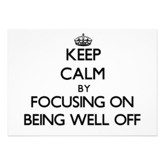 Keep Calm by focusing on Being Well-Off Custom Invites