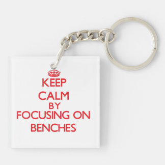 Keep Calm by focusing on Benches Double-Sided Square Acrylic Keychain