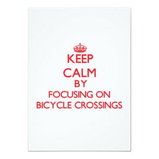 Keep Calm by focusing on Bicycle Crossings Custom Invites