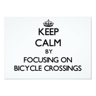 Keep Calm by focusing on Bicycle Crossings Personalized Invite
