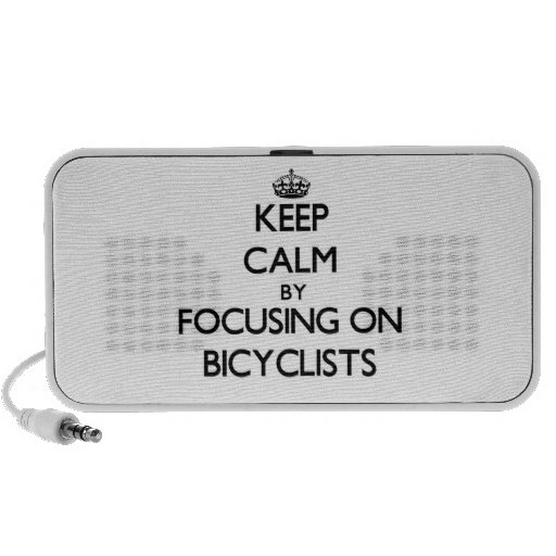 Keep Calm by focusing on Bicyclists iPhone Speakers