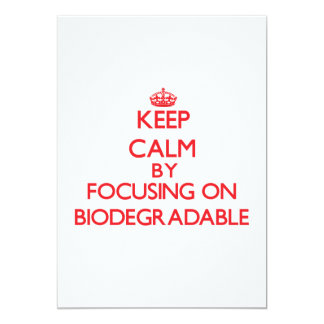 Keep Calm by focusing on Biodegradable 5x7 Paper Invitation Card