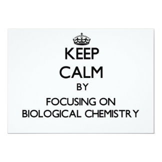 Keep calm by focusing on Biological Chemistry Custom Announcement
