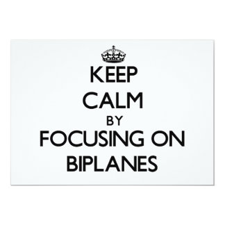 Keep Calm by focusing on Biplanes Invites