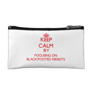 Keep calm by focusing on Black-Footed Ferrets Makeup Bag