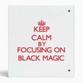 Keep Calm by focusing on Black Magic Vinyl Binder