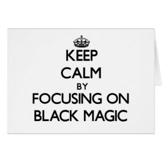 Keep Calm by focusing on Black Magic Stationery Note Card
