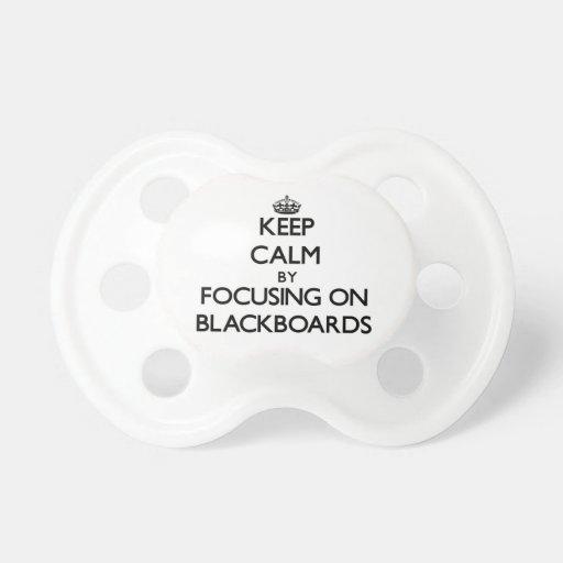 Keep Calm by focusing on Blackboards Baby Pacifiers