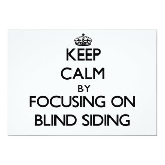 Keep Calm by focusing on Blind Siding Personalized Invitations
