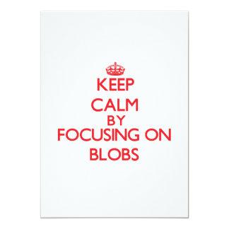 Keep Calm by focusing on Blobs 5x7 Paper Invitation Card