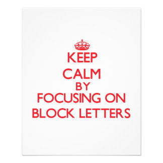 Keep Calm by focusing on Block Letters Flyer Design