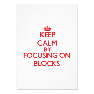 Keep Calm by focusing on Blocks Personalized Invitations