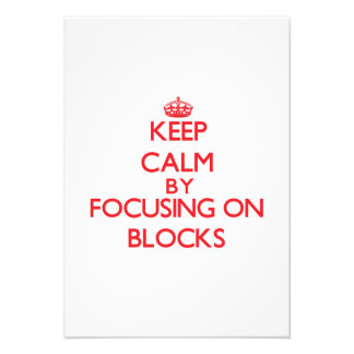 Keep Calm by focusing on Blocks Personalized Invite