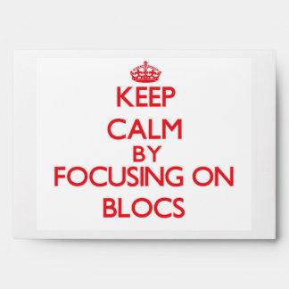 Keep Calm by focusing on Blocs Envelope