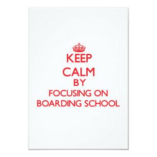 Keep Calm by focusing on Boarding School 3.5x5 Paper Invitation Card