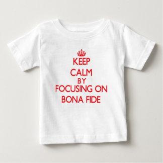 Keep Calm by focusing on Bona Fide Tshirts