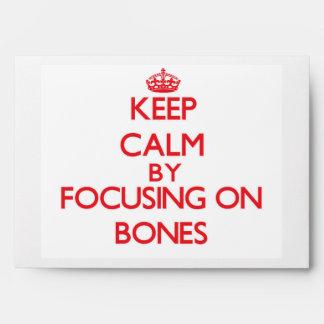 Keep Calm by focusing on Bones Envelope
