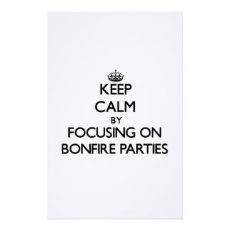 Keep Calm by focusing on Bonfire Parties Stationery Paper