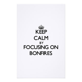Keep Calm by focusing on Bonfires Customized Stationery