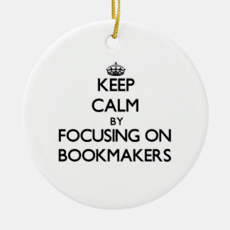 Keep Calm by focusing on Bookmakers Double-Sided Ceramic Round Christmas Ornament