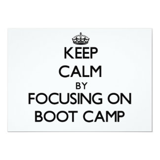 Keep Calm by focusing on Boot Camp Card