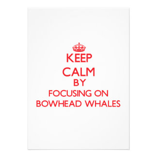 Keep calm by focusing on Bowhead Whales Personalized Invites