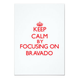 Keep Calm by focusing on Bravado Personalized Announcements