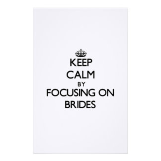 Keep Calm by focusing on Brides Personalized Stationery