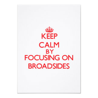 Keep Calm by focusing on Broadsides 5x7 Paper Invitation Card