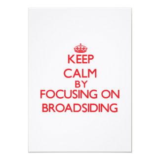 Keep Calm by focusing on Broadsiding 5x7 Paper Invitation Card