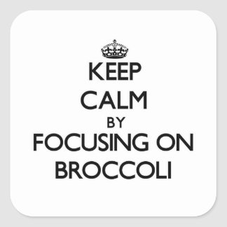 Keep Calm by focusing on Broccoli Stickers