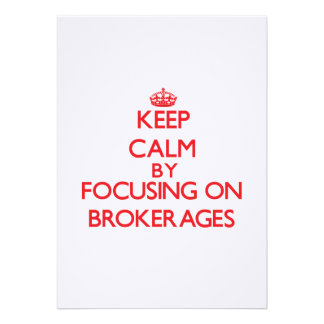 Keep Calm by focusing on Brokerages Custom Announcement