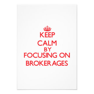 Keep Calm by focusing on Brokerages Invites
