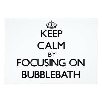 Keep Calm by focusing on Bubblebath 5x7 Paper Invitation Card