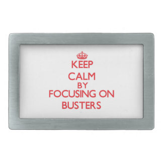 Keep Calm by focusing on Busters Belt Buckle