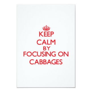 Keep Calm by focusing on Cabbages Invites