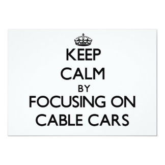 Keep Calm by focusing on Cable Cars Personalized Invites