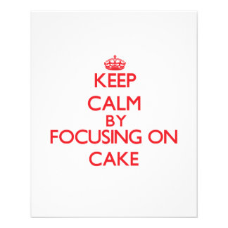 Keep Calm by focusing on Cake Flyer Design