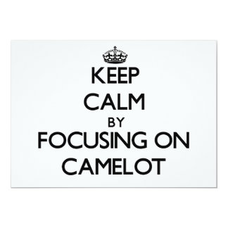 "Keep Calm by focusing on Camelot 5"" X 7"" Invitation Card"