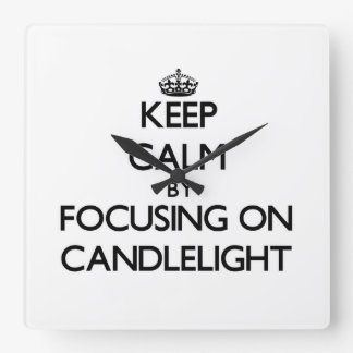Keep Calm by focusing on Candlelight Square Wall Clocks