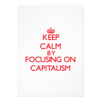 Keep Calm by focusing on Capitalism Personalized Announcements