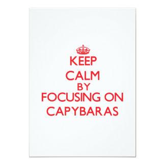 Keep calm by focusing on Capybaras 5x7 Paper Invitation Card